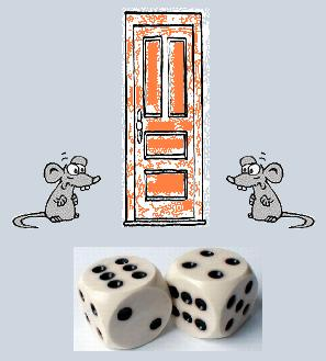 2 Mice + Door + Dice